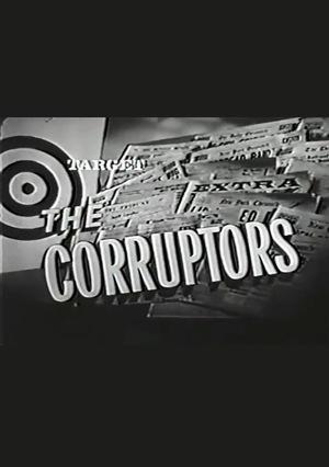 Серіал «Цель: Коррупционеры» (1961 – 1962)