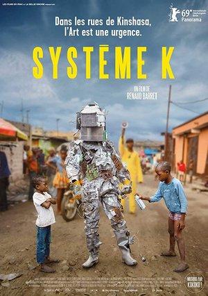Фильм «Система К» (2019)