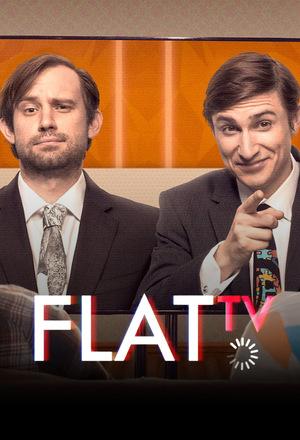 Серіал «Flat TV» (2014 – ...)