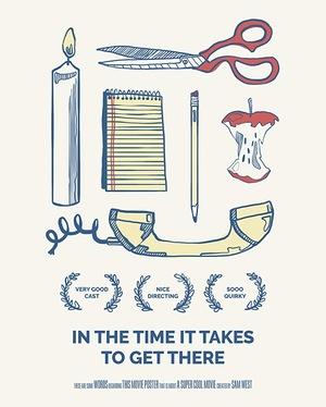 Фильм «Время, необходимое, чтобы добраться туда» (2019)