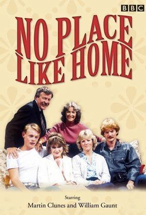Серіал «No Place Like Home» (1983 – 1988)