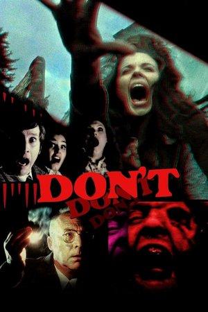 Фильм «Don't» (2007)