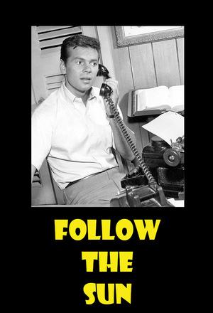 Сериал «Follow the Sun» (1961 – 1962)