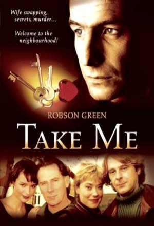 Серіал «Take Me» (2001)