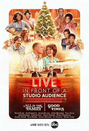 Фильм «Live in Front of a Studio Audience: 'All in the Family' and 'Good Times'» (2019)