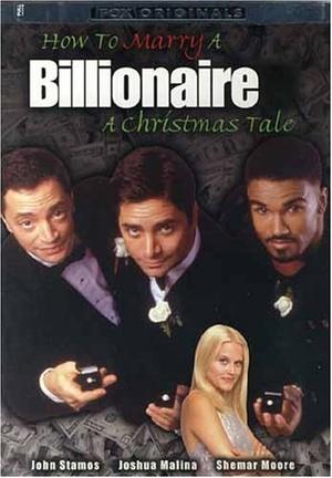 Фільм «Как жениться на миллиардерше» (2000)
