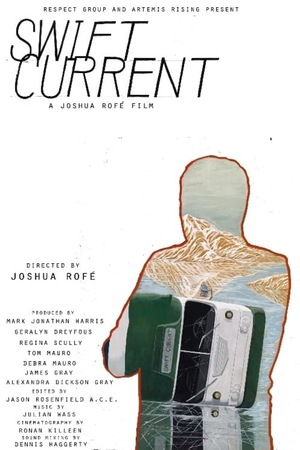 Фильм «Swift Current» (2016)