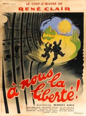 Фільм «Свободу нам!» (1931)