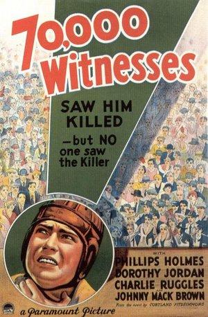 Фільм «70 000 свидетелей» (1932)