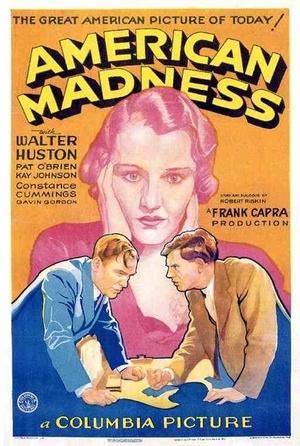Фільм «Американское безумие» (1932)