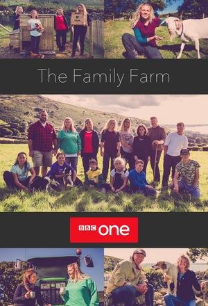 Сериал «The Family Farm» (2018)