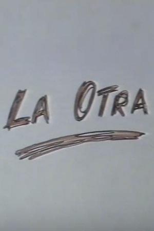 Фільм «La otra» (1989)