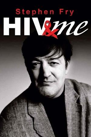 Фільм «Stephen Fry: HIV & Me» (2007)
