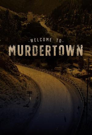 Серіал «Welcome to Murdertown» (2018 – ...)