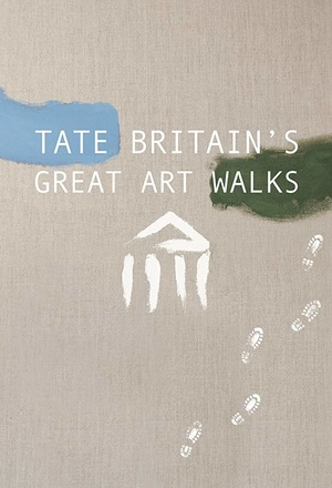 Сериал «Tate Britain's Great British Walks» (2017 – ...)