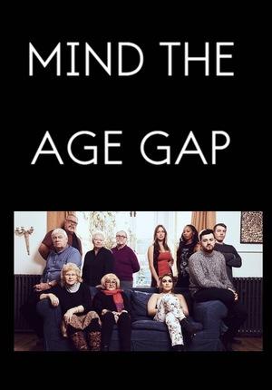 Сериал «Mind the Age Gap» (2017)
