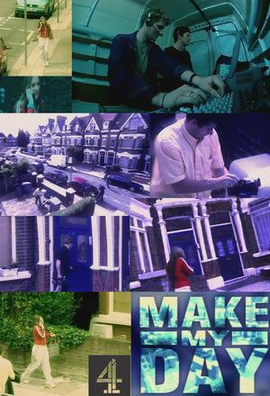 Серіал «Make My Day» (2002)