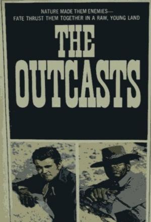 Серіал «The Outcasts» (1968 – 1969)