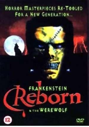 Фільм «Возрожденные Франкенштейн и Человек-волк» (2005)