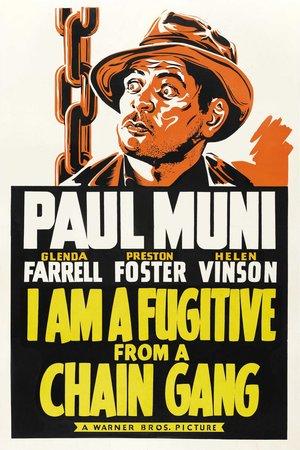 Фильм «Я — беглый каторжник» (1932)