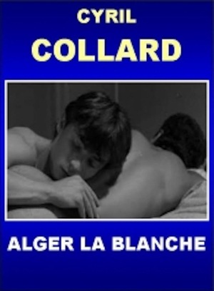 Фильм «Alger la blanche» (1986)