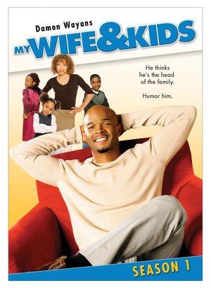 Сериал «Моя жена и дети» (2001 – 2005)