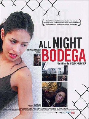 Фильм «All Night Bodega» (2002)