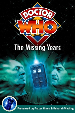 Фільм «Doctor Who: The Missing Years» (1998)