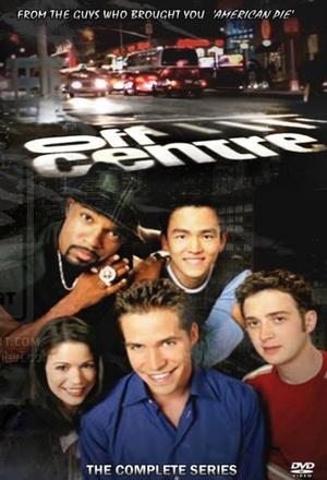 Серіал «Не в центре» (2001 – 2002)