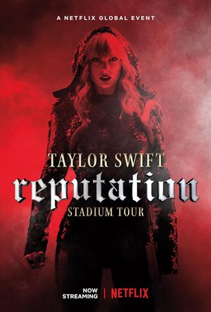 Фільм «Тейлор Свифт: Мировое турне Reputation» (2018)