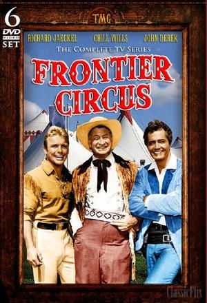 Серіал «Frontier Circus» (1961 – 1962)