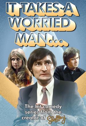 Серіал «It Takes a Worried Man» (1981 – 1983)