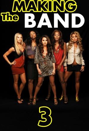 Сериал «Making the Band 3» (2005 – 2006)