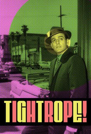Сериал «Tightrope» (1959 – 1960)