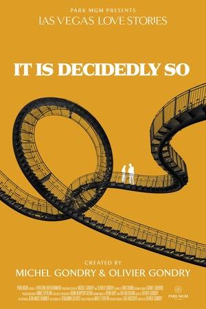 Фильм «It Is Decidedly So» (2018)