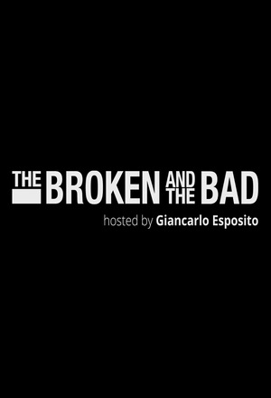 Серіал «The Broken and the Bad» (2020)