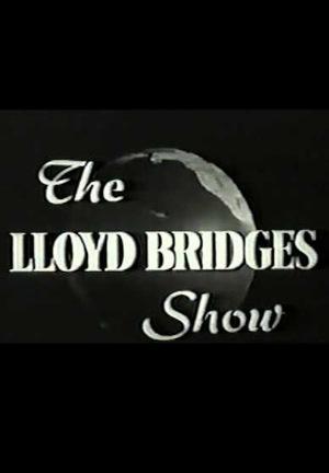 Сериал «The Lloyd Bridges Show» (1962 – 1963)