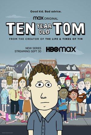 Серіал «Десятилетний Том» (2021 – ...)