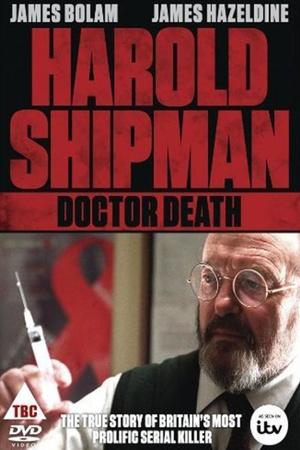 Фильм «Harold Shipman: Doctor Death» (2002)