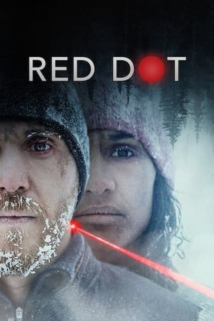 Фильм «Красная точка» (2021)