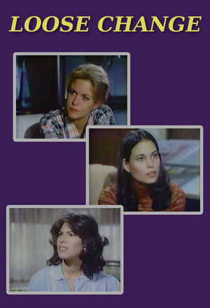 Серіал «Loose Change» (1978)
