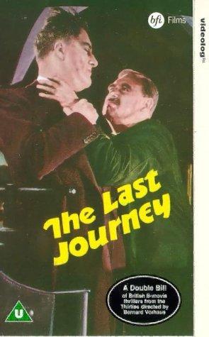 Фильм «The Last Journey» (1936)