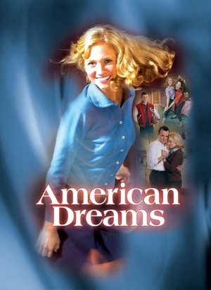 Сериал «Американские мечты» (2002 – 2005)