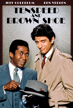 Серіал «Tenspeed and Brown Shoe» (1980)