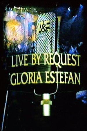 Фільм «Live by Request: Gloria Estefan» (1998)