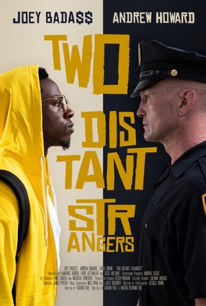 Фильм «Два далеких незнакомца» (2020)