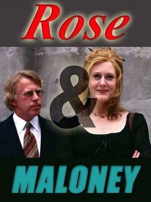 Сериал «Роуз и Малони» (2002 – 2005)