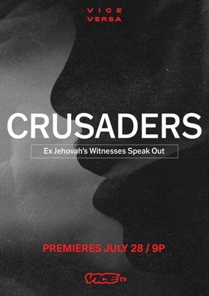 Фильм «Crusaders: Ex Jehovah's Witnesses Speak Out» (2021)