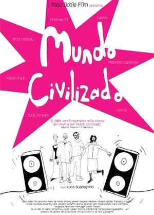 Фильм «Mundo civilizado» (2003)
