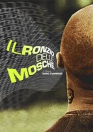 Фільм «Il ronzio delle mosche» (2003)